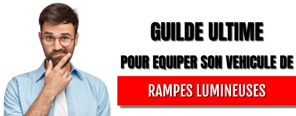 Guide ultime pour équiper son véhicule de rampes lumineuse-min